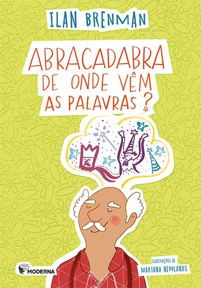 Abracadabra - De onde vêm as palavras?