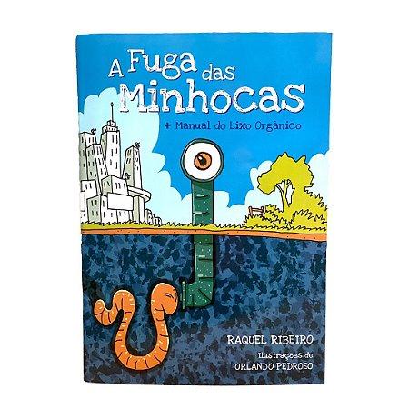 A fuga das minhocas - Raquel Ribeiro