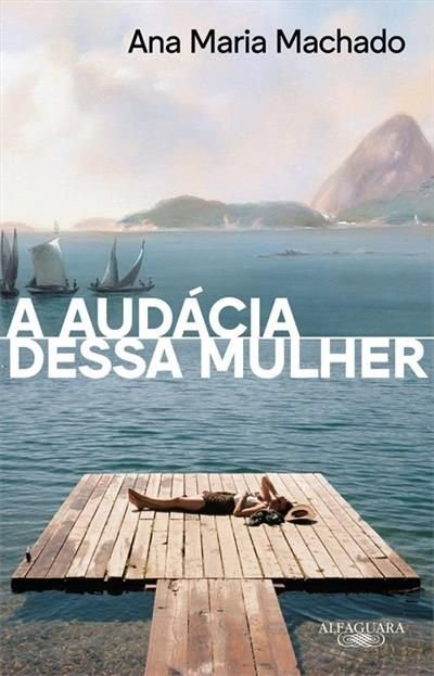 A AÚDACIA DESSA MULHER