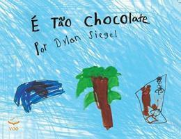 É Tão Chocolate