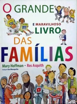 GRANDE E MARAVILHOSO LIVRO DAS FAMILIAS, O