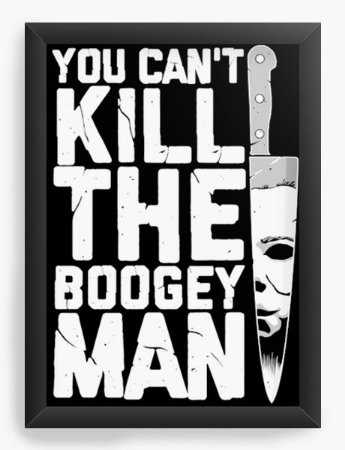 Quadro Decorativo A3 (45X33) Geekz Kill the Boogey - Loja Nerd e Geek - Presentes Criativos