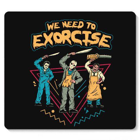 Mouse Pad Exorcise - Loja Nerd e Geek - Presentes Criativos