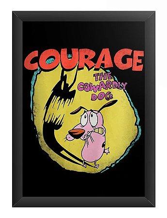 Quadro Decorativo A3 (45X33) Courage - Loja Nerd e Geek - Presentes Criativos