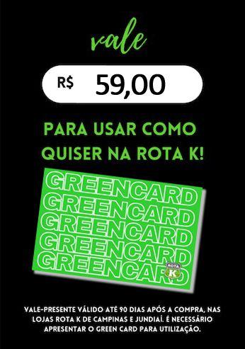 Green Card Rota K R$ 59,00