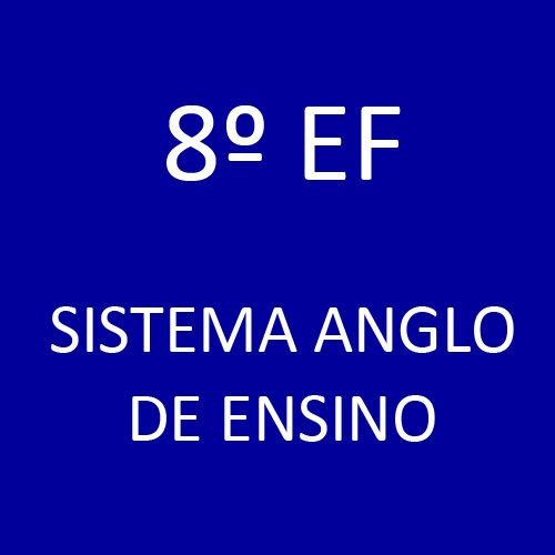 8º EF - Sistema Anglo de Ensino
