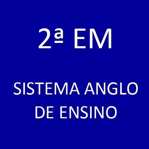 2ª EM - Sistema Anglo de Ensino