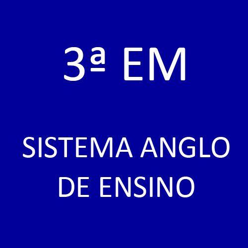 3ª EM - Sistema Anglo de Ensino