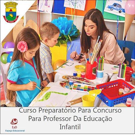 CURSO PREPARATÓRIO PARA CONCURSO PARA PROFESSOR DA EDUCAÇÃO INFANTIL
