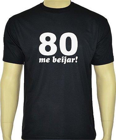 Camiseta divertida, 80 me beijar.