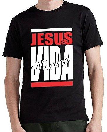 Camiseta Jesus é Minha Vida!