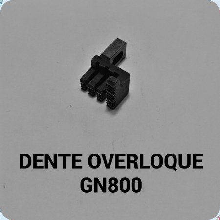 Dente Overloque GN800