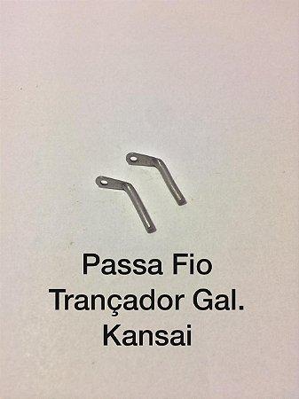 Passa Fio Trançador Gal. Kansai