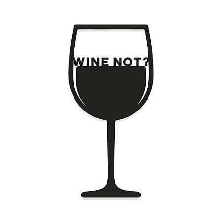 Decorativo de parede Taça Wine Not