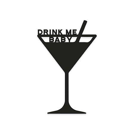 Decorativo de Parede Taça Drink me baby
