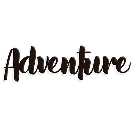 Placa Decorativa Adventure
