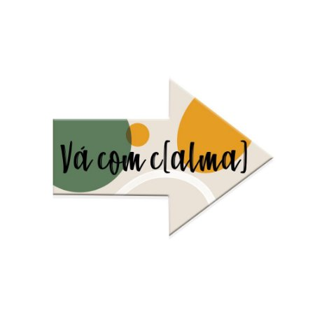 Placa Vá com c (CALMA)