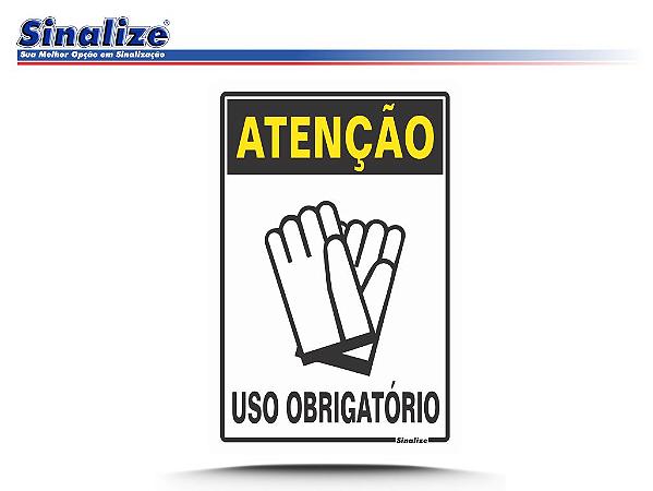 ATENÇÃO USO OBRIGATÓRIO DE LUVA