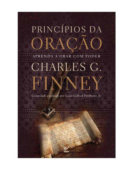 PRINCÍPIOS DA ORAÇÃO - CHARLES G. FINEY