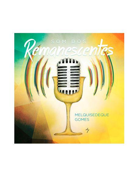 CD SOM DOS REMANESCENTES - MELQUISEDEQUE GOMES