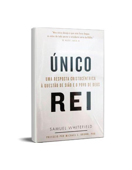 ÚNICO REI - SAMUEL WHITEFIELD