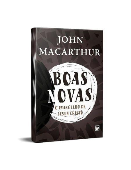 BOAS NOVAS - JOHN MACARTHUR