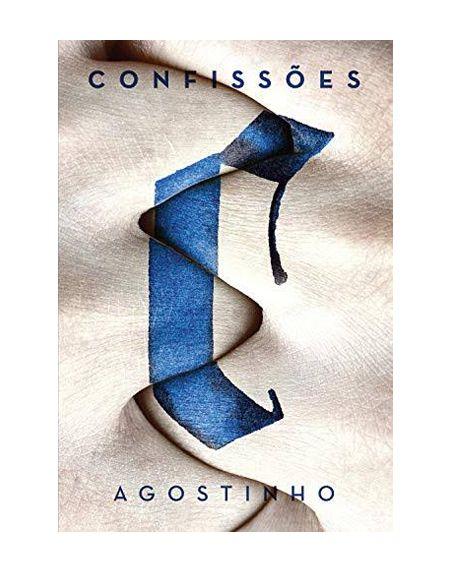 CONFISSÕES - AGOSTINHO DE HIPONA