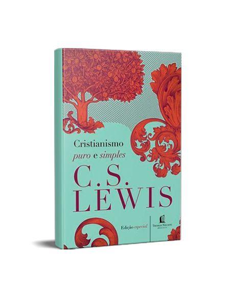 CRISTIANISMO PURO E SIMPLES - C. S. LEWIS