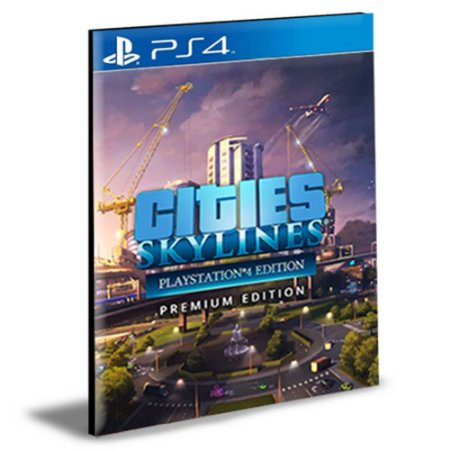 Cities Skylines - Premium Edition 2 Português Ps4 e Ps5 Psn Mídia Digital