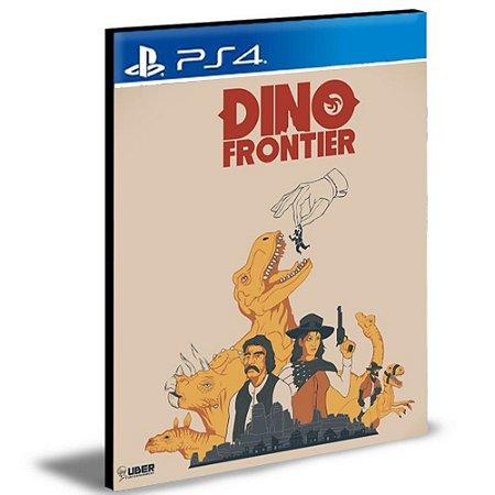 Dino Frontier Ps4 e Ps5 Psn Mídia Digital