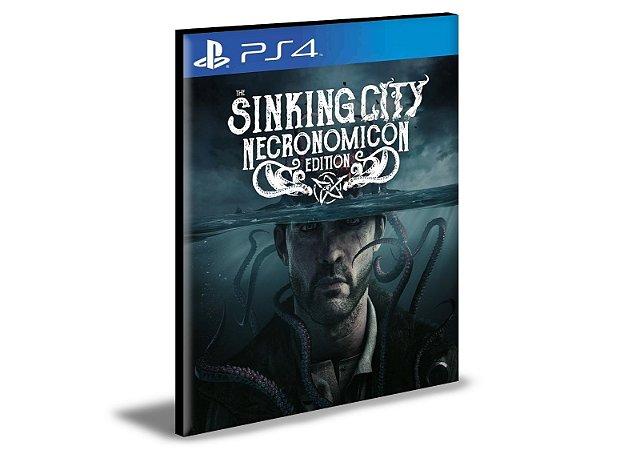 The Sinking City Necronomicon Edition PS4 e PS5  PSN  MÍDIA DIGITAL