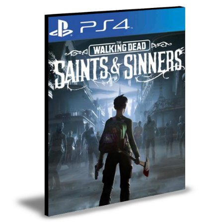 The Walking Dead: Saints and Sinners   Ps4 e Ps5  Psn  Mídia Digital