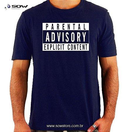 Camiseta Parental Advisory - Vários Modelos