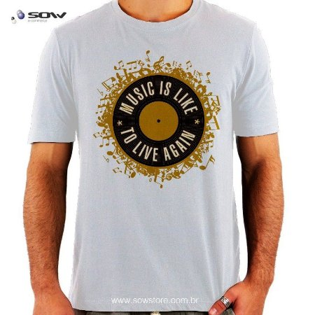 Camiseta Vinil - Music is Like to Live Again