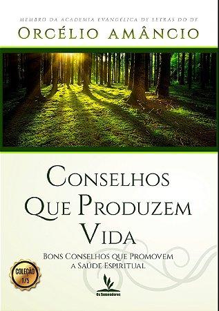 Livro Sob Demanda: Conselhos que Produzem Vida