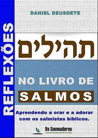 Livro Impresso - REFLEXÕES NO LIVRO DE SALMOS