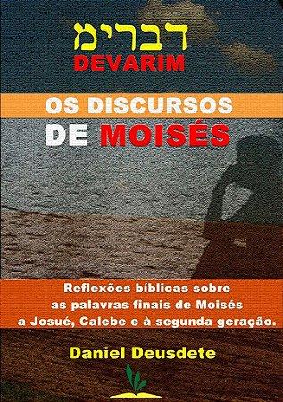 Livro Impresso - Os Discursos de Moisés