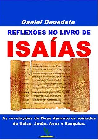 Livro Impresso - REFLEXÕES NO LIVRO DE ISAÍAS