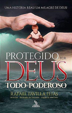 Protegido Por Deus Todo-Poderoso