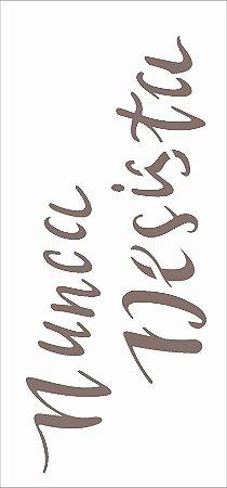 Stencil de Acetato para Pintura OPA Simples 7 x 15 cm - Frase Nunca Desista 2488
