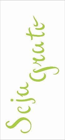 Stencil de Acetato para Pintura OPA Simples 7 x 15 cm - Frase Seja Grato 2491