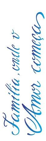Stencil 10×30 Simples – Frase Família – OPA 2226