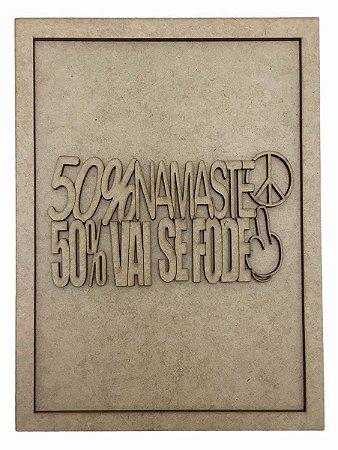 Quadros Decorativos Personalizado *50% Namaste 50%* ...* MDF