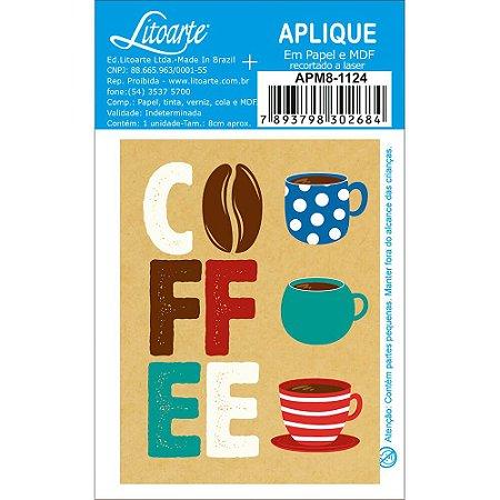 APM8-1124- Aplique Em Papel E MDF - Coffe e Xicaras Coloridas