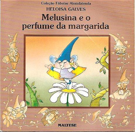 Melusina e o Perfume da Margarida