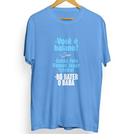 Camiseta Masculina Bó Bater o Baba