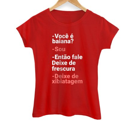 Camiseta Feminina Xibiatagem