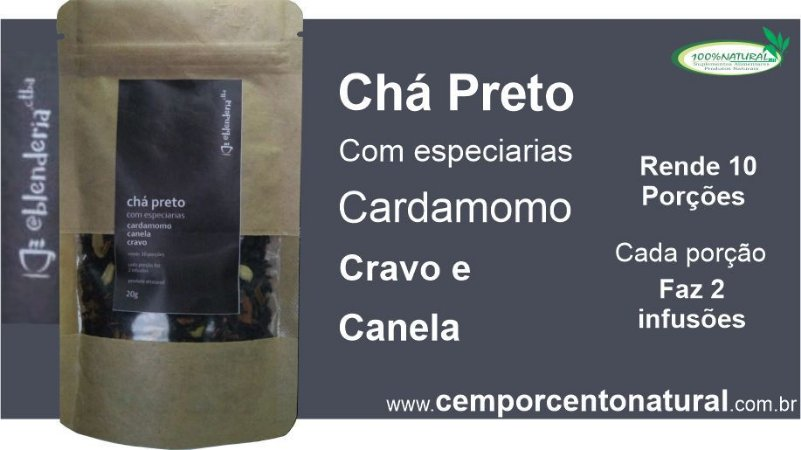 Chá Preto com especiarias, cardamomo canela e cravo 20g – Blenderia Curitiba.