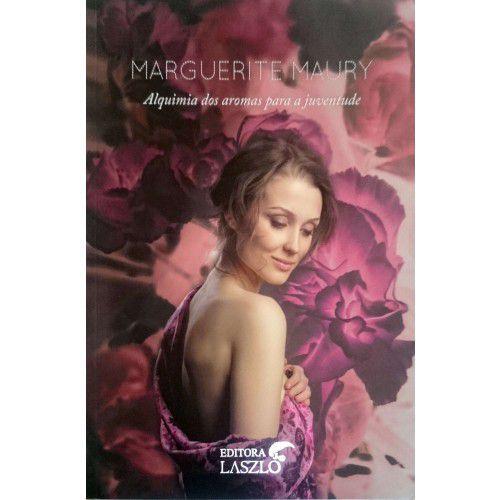 """Livro """"Alquimia dos Aromas para a Juventude"""" - Marguerite Maury"""