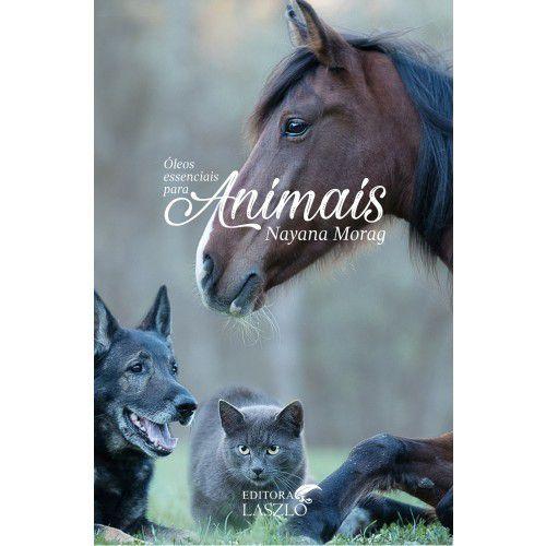 """Livro """"Óleos Essenciais para Animais"""" - Nayana Morag"""